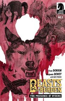 Beasts of Burden: The Presence of Others, Part Two - Evan Dorkin