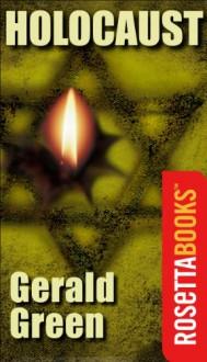 Holocaust (RosettaBooks into Film Book 28) - Gerald Green