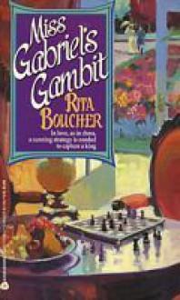 Miss Gabriel's Gambit - Rita Boucher