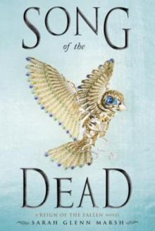 Song of The Dead - Sarah Glenn Marsh