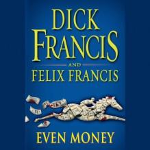 Even Money - Martin Jarvis, Dick Francis, Felix Francis
