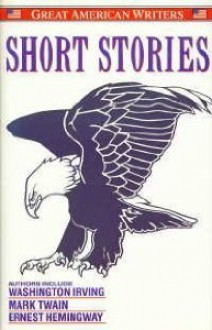 Short Stories (Great American Writers Series) - Various