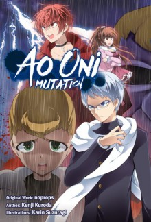 Ao Oni: Mutation - Kenji Kuroda, Karin Suzuragi, Alexander Keller-Nelson