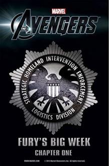 Marvel's The Avengers Prelude: Fury's Big Week #1 (of 8) - Christopher Yost, Luke Ross, Agustin Padilla