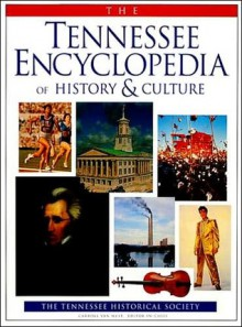 Tennessee Encyclopedia History & Culture - Carroll Van West