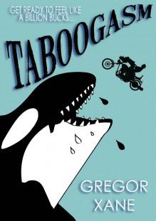 Taboogasm - Gregor Xane