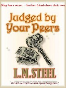 Judged By Your Peers - L.M. Steel