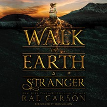 Walk on Earth a Stranger - Rae Carson, Erin Mallon, HarperAudio