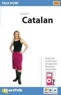 Talk Now! Catalan - Euro Talk Interactive