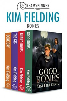 Bones Bundle (Dreamspinner Press Bundles) - Kim Fielding
