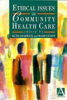 Ethical Issues In Community Health Care - Ruth F. Chadwick