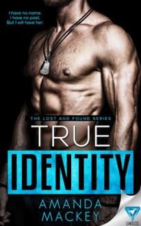 True Identity - Amanda Mackey