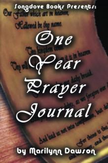 One Year Prayer Journal - Ms. Marilynn Dawson