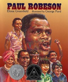 Paul Robeson - Eloise Greenfield, George Ford