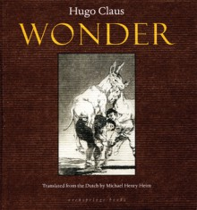 Wonder - Hugo Claus, Michael Henry Heim