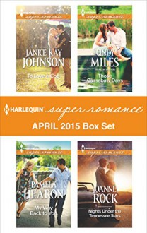 Harlequin Superromance April 2015 - Box Set: To Love a CopMy Way Back to YouThose Cassabaw DaysNights Under the Tennessee Stars - Janice Kay Johnson, Pamela Hearon, Cindy Miles, Joanne Rock