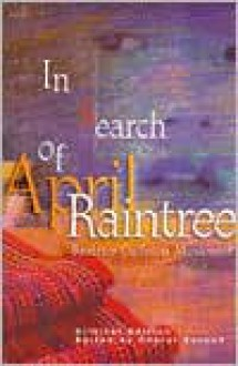 In Search of April Raintree: Critical Edition - Beatrice Culleton Mosionier, Cheryl Suzack (Editor)