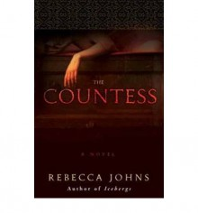 The Countess - Rebecca Johns