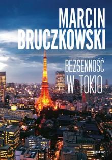 Bezsenność w Tokio - Marcin Bruczkowski