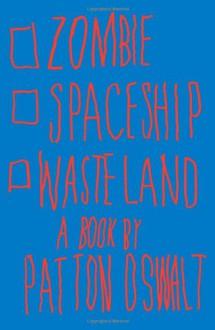 Zombie Spaceship Wasteland - Patton Oswalt