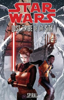 Star Wars: Lost Tribe of the Sith - John Jackson Miller