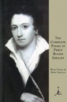 The Complete Poems - Percy Bysshe Shelley,Mary Shelley