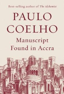 Manuscript Found in Accra - Margaret Jull Costa, Paulo Coelho