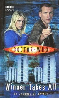 Doctor Who: Winner Takes All - Jacqueline Rayner