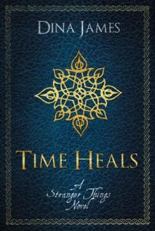 Time Heals - Dina James