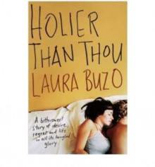 Holier Than Thou - Laura Buzo