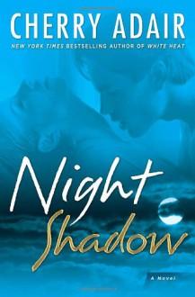 Night Shadow - Cherry Adair