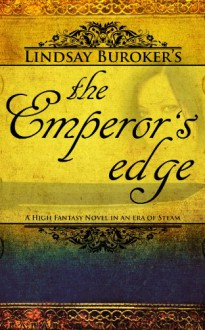The Emperor's Edge - Lindsay Buroker