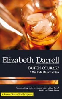 Dutch Courage - Elizabeth Darrell