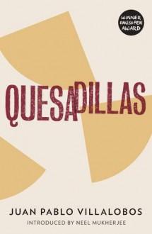 Quesadillas - Juan Pablo Villalobos