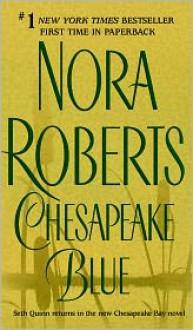 Chesapeake Blue: The Chesapeake Bay Saga #4 - Nora Roberts