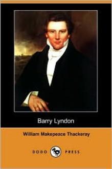 Barry Lyndon - William Makepeace Thackeray, Walter Jerrold