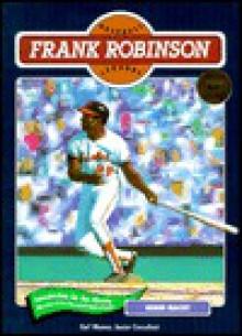 Frank Robinson (Baseball) - Norman L. Macht