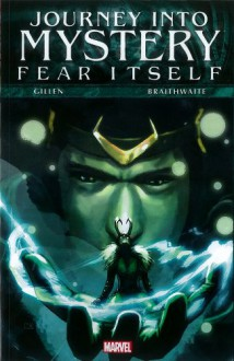 Journey into Mystery, Vol. 1: Fear Itself - Kieron Gillen