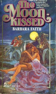 Moonkissed, The - Barbara Faith