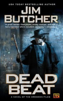 Dead Beat: A Novel of The Dresden Files - Jim Butcher