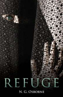 Refuge (Book One) - N. G. Osborne