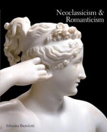 Neoclassicism & Romanticism - Silvestra Bietoletti