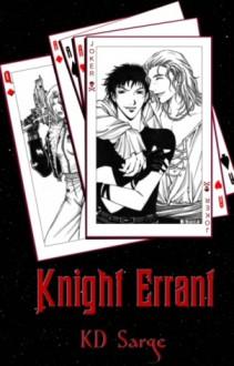 Knight Errant (Knight Errant, #1) - K.D. Sarge