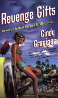 Revenge Gifts - Cindy Cruciger