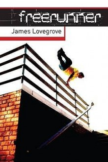 Free Runner - James Lovegrove
