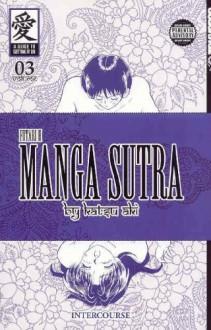 Manga Sutra (Futari H), Volume 3 - Intercourse - Katsu Aki