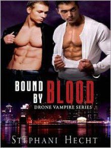 Bound by Blood - Stephani Hecht