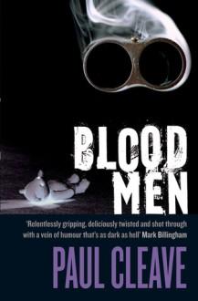 Blood Men - Paul Cleave