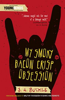 My Smoky Bacon Crisp Obsession - J. A. Buckle