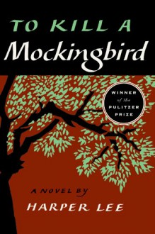 To Kill a Mockingbird (Perennial classics) - Harper Lee